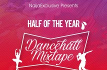 Dj Latitude – Half Of The Year Dancehall Mix