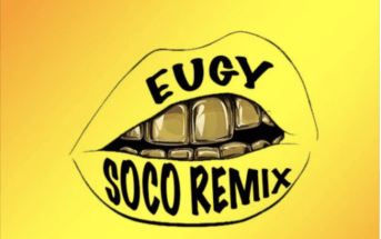 Eugy x Wizkid - Soco (Remix) Mp3