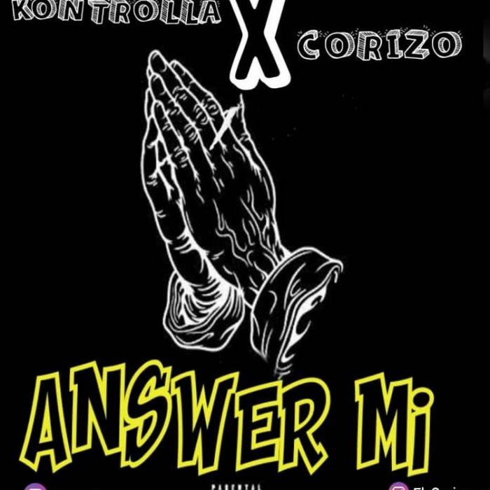 kontrolla Ft. Corizo - Answer Mi
