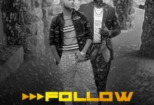 M-Six Ft. Oritse Femi - Follow