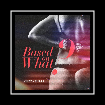 Ceeza Milli - Based On What