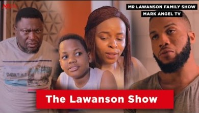 Mr Lawanson Family Show (Full Movies) Season 1