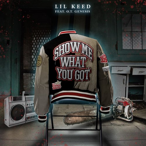 Lil Keed Ft. O.T. Genasis - Show Me What You Got   Mp3 Download