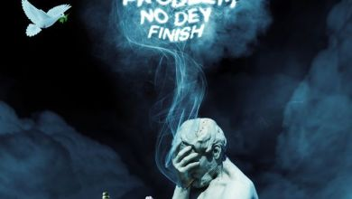 Erigga - Problem Nor Dey Finish | Mp3 Download