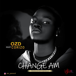 Ozd Ft. Corizo - Change Am
