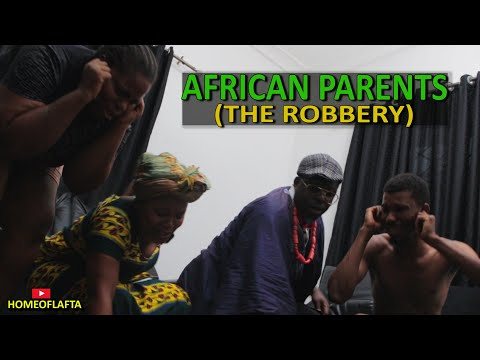 african parent THE ROBBERY