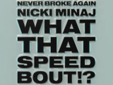 Mike WiLL Made-It Ft. Nicki Minaj & NBA YoungBoy - What That Speed Bout!?