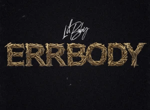 Lil Baby - Errbody