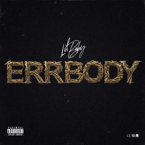 Lil Baby - Errbody