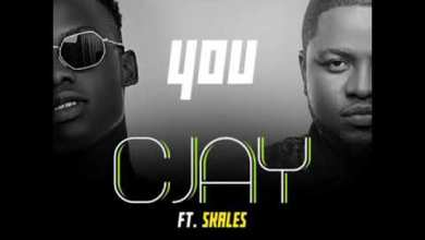 Cjay Ft. Skales - You