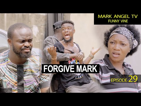 Forgive Mark - Episode 29 (Caretaker Series)