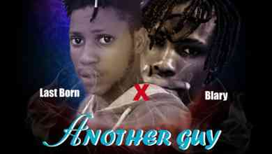 Last Born Ft. Blary - Another Guy