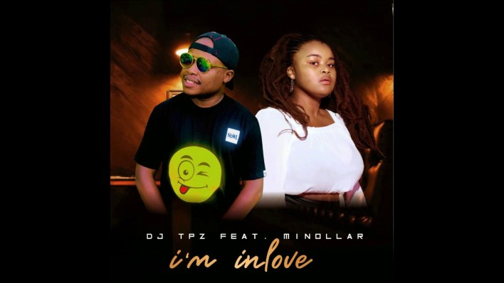 DJ Tpz Ft. Minollar - I'm In Love