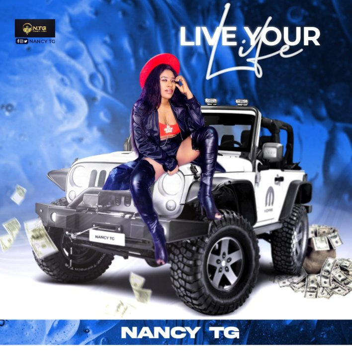 Download MP3: Nancy TG - Live Your Life (Stream Audio)