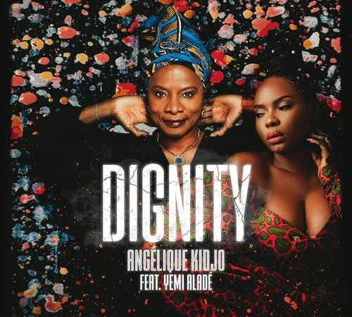Angelique Kidjo ft. Yemi Alade - Dignity