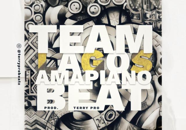 TerryPro Beatz - Team Lagos Amapiano Instrumental