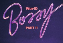 WurlD Ft. Kida Kudz & Cuppy & Amaarae & Erica Banks - Bossy (Remix)