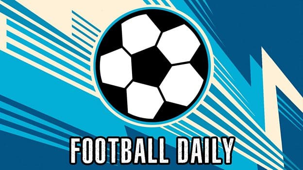 5live Football Daily
