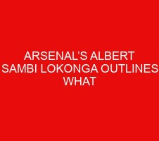 Arsenal's Albert Sambi Lokonga outlines what made him sad about his Emirates debut
