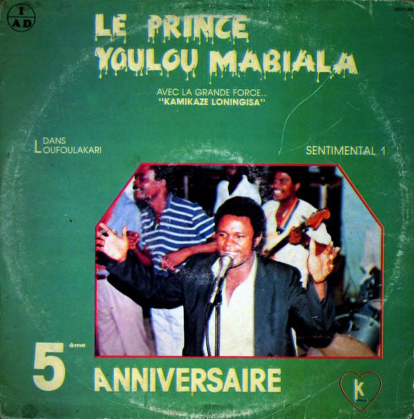 Le Prince Youlou Mabiala Avec La Grande Force...Kamikaze Loningis – Sentimental 1 Album Lp - African Music Online CONGO