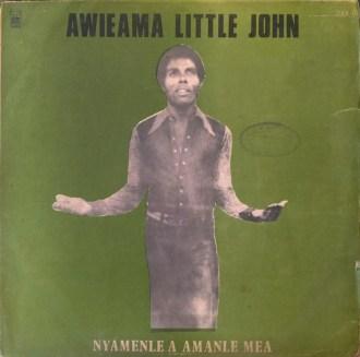 Awieama Little John – Nyamenle A Amanle Mea album lp -afrosunny - african music online ghana