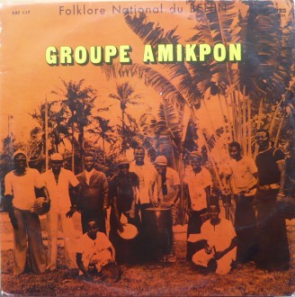 Groupe Amikpon – Folklore National Du Benin album lp -afrosunny
