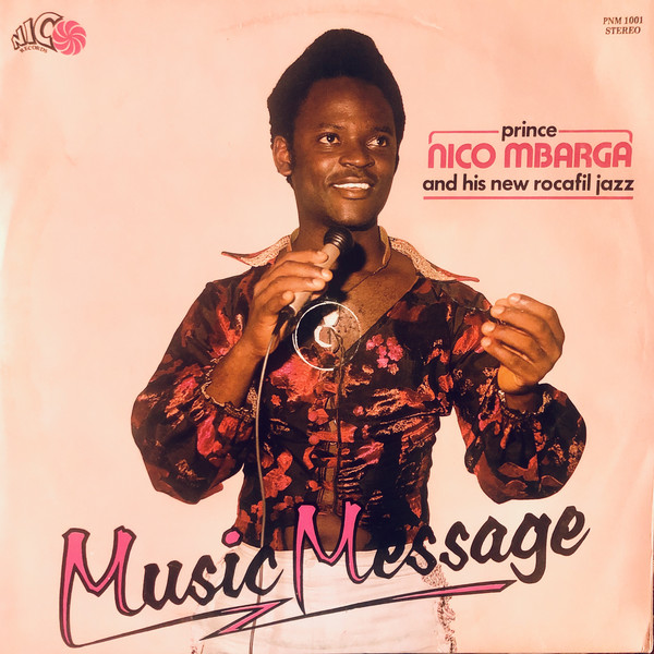 Prince Nico Mbarga And His New Rocafil Jazz – Music Message album lp -afrosunny -african music online