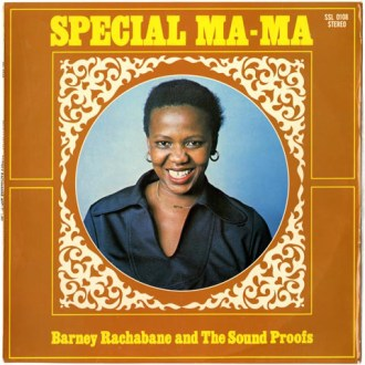 Barney Rachabane And The Sound Proofs – Special Ma Ma album lp -afrosunny