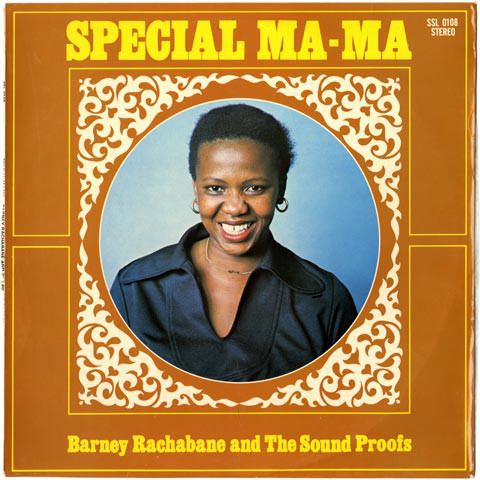 Barney Rachabane And The Sound Proofs – Special Ma Ma 70's South African Soul Jazz Funk Music Album