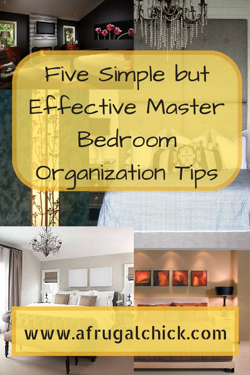 Five Simple but Effective Master Bedroom Organization Tips