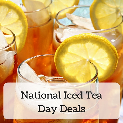 National Iced Tea Day Deals and Freebies
