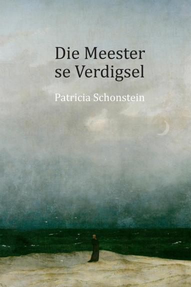 Front cover image of the Afrikaans novel, Die Meester se Verdigsel
