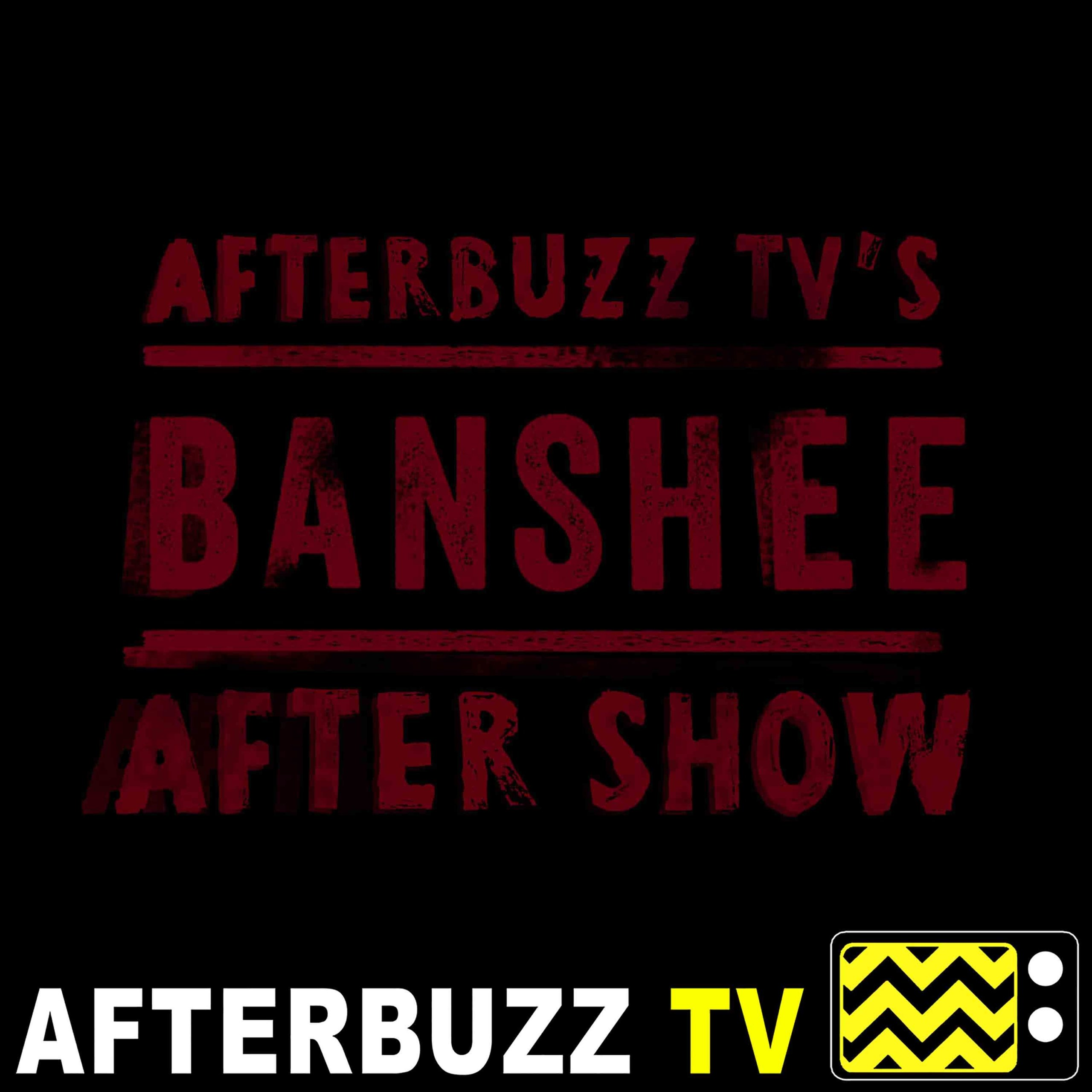 Banshee S:4 | Ivana Milicevic, Ana Ayora, Chris Coy & Adam Targum Guest On Requiem E:8 | AfterBuzz TV AfterShow