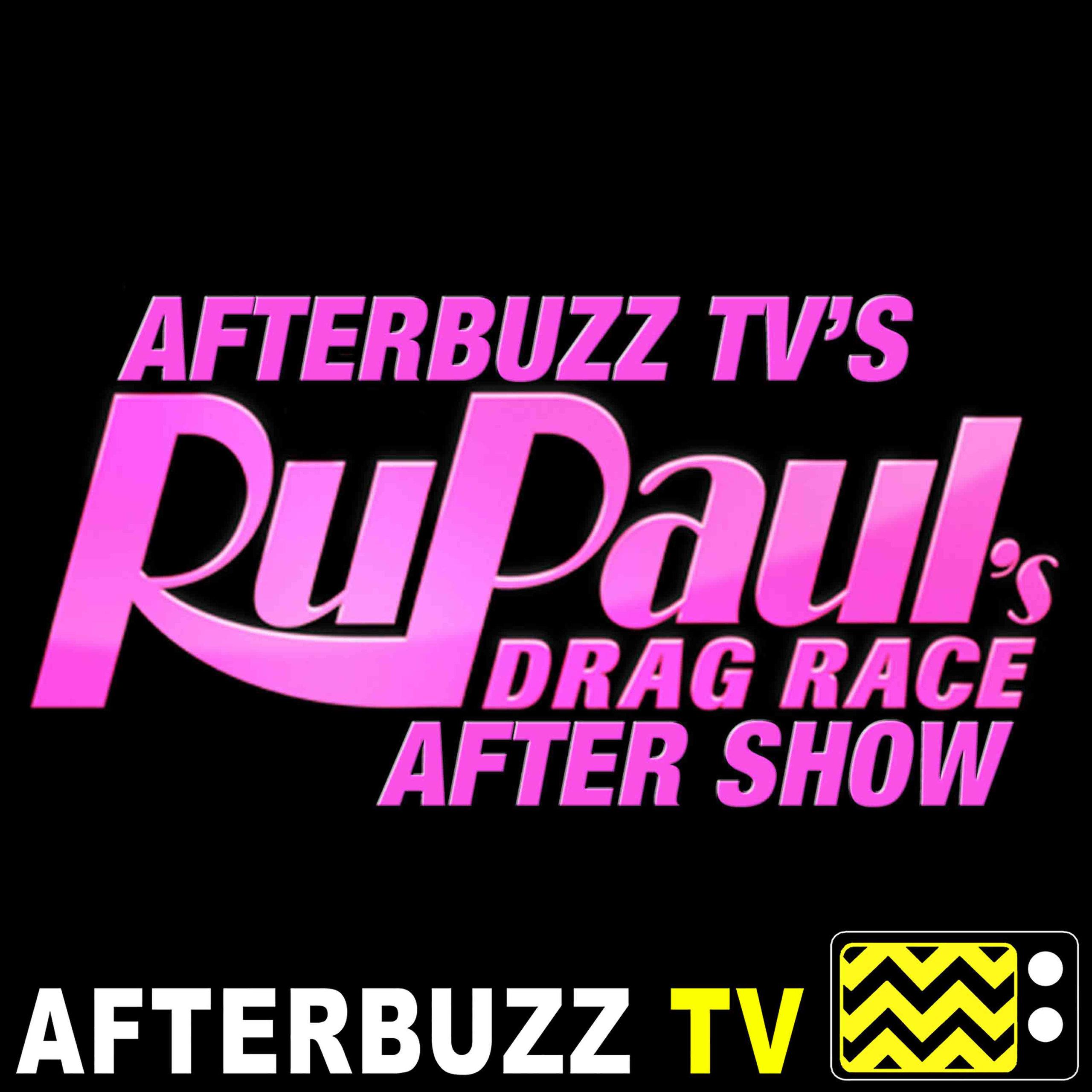 RuPaul's Drag Race S12 E13 Recap & After Show: It's a Slumber Party!
