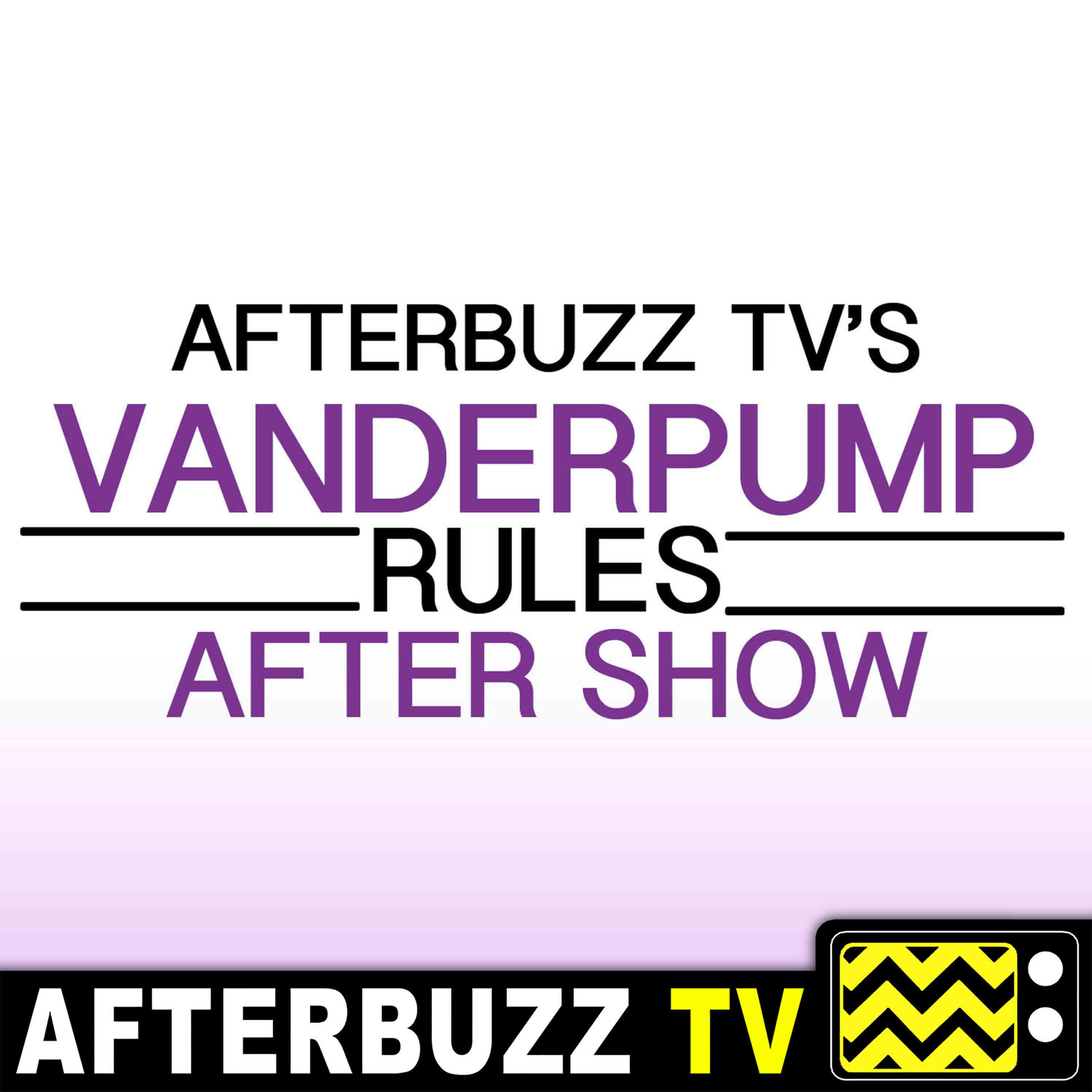 Reactions to Firings – Vanderpump Rules Special | AfterBuzz TV