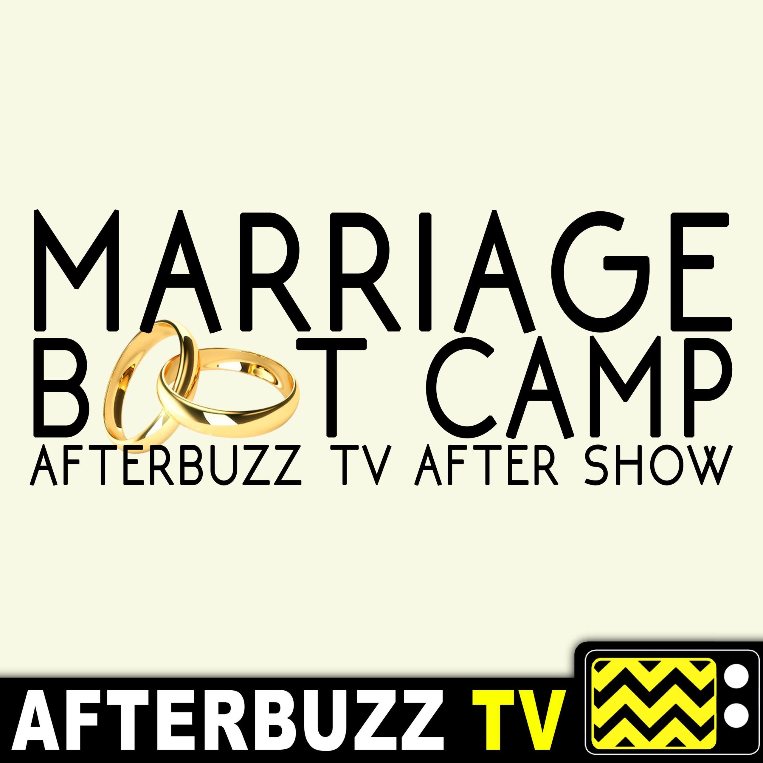The Time Has Come! The End is Near and the Drama Has Come to a Boil.- S16 E10 'Marriage Boot Camp' After Show