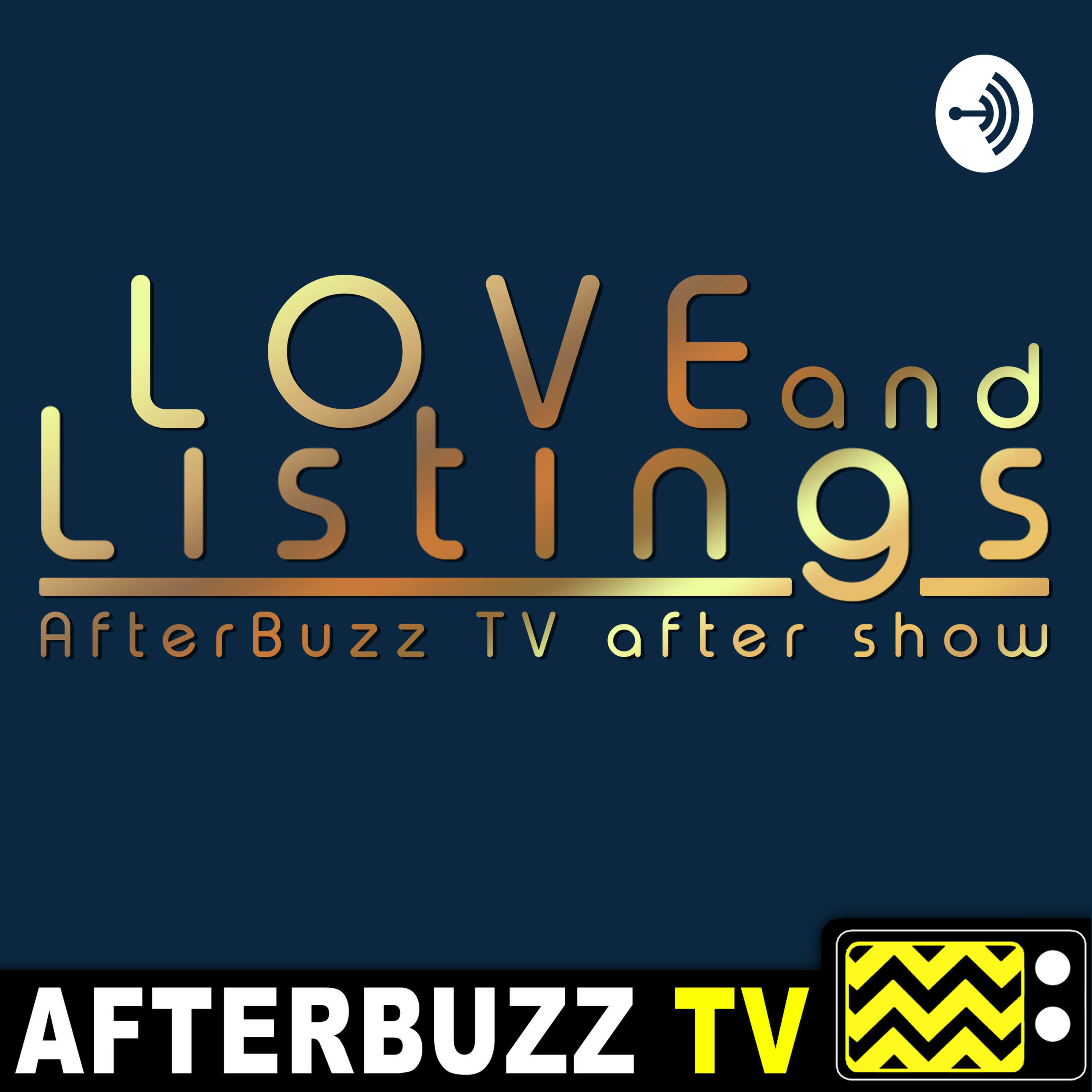 The Love And Listings Podcast