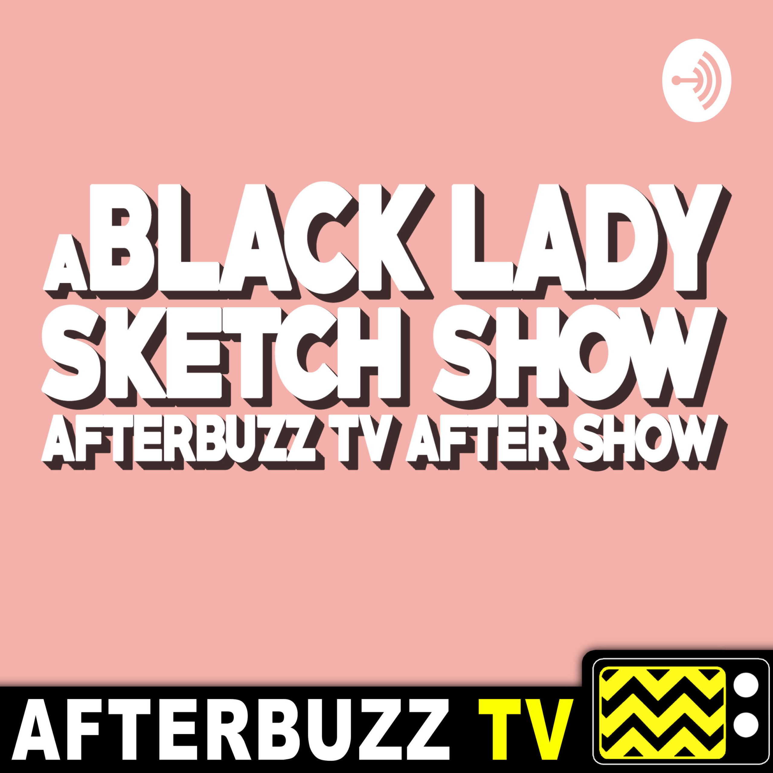'A Black Lady Sketch Show' Review Podcast
