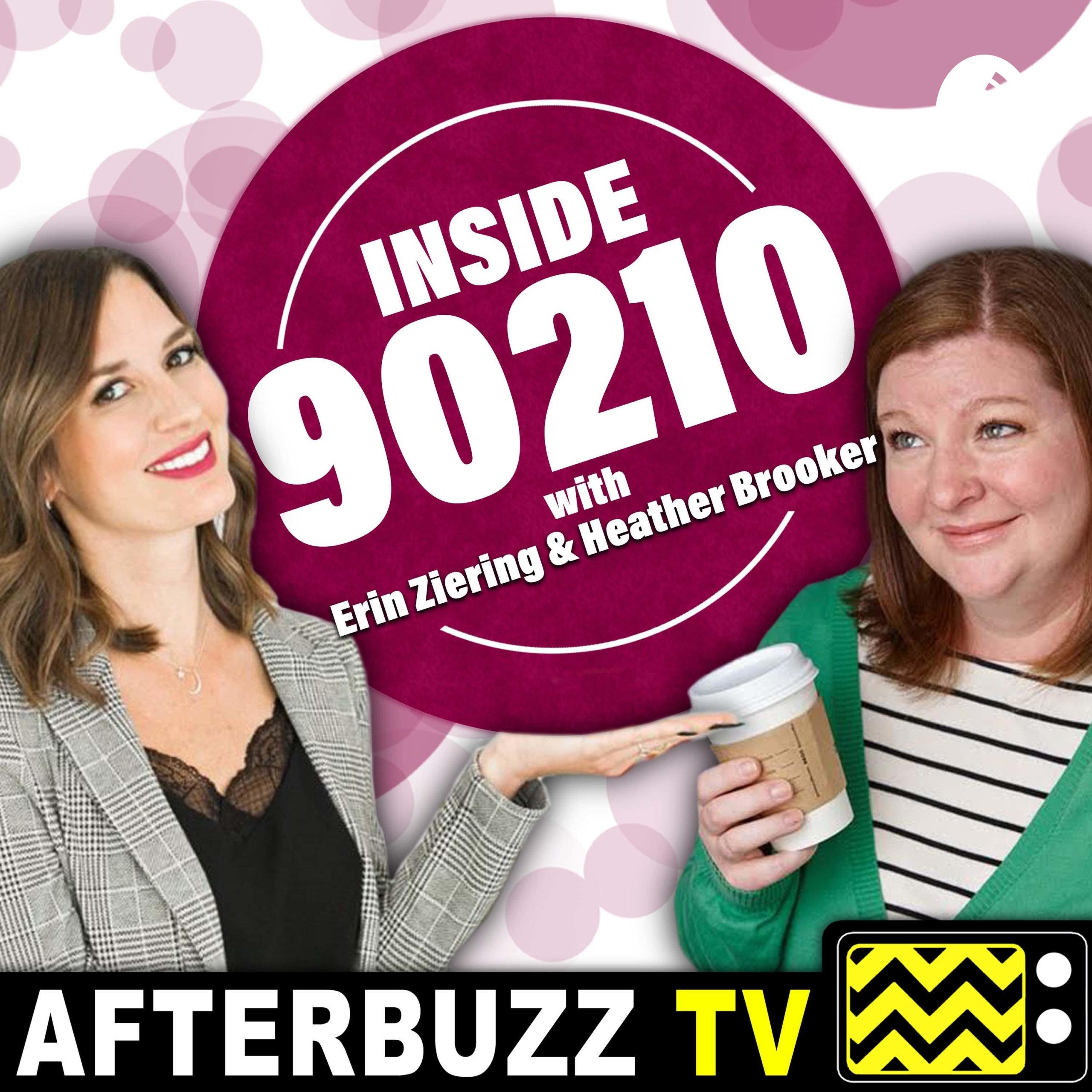 Inside 90210 with Erin Ziering & Heather Brooker