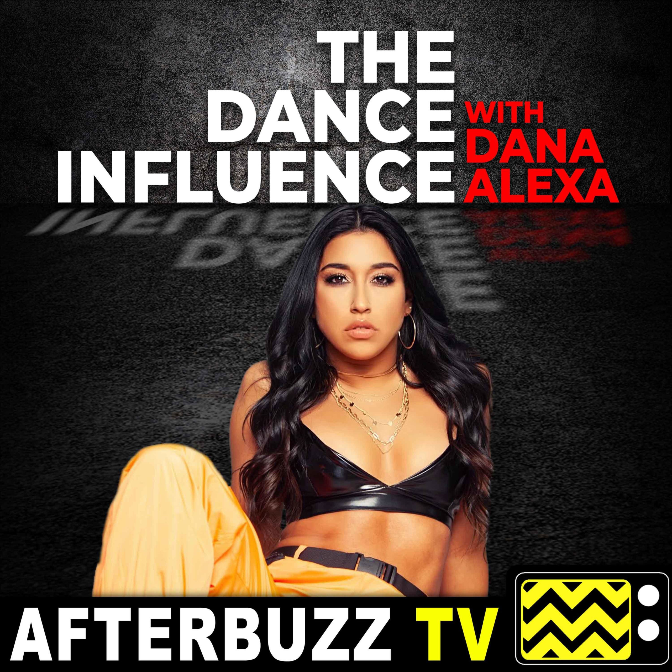 The Dance Influence with Dana Alexa
