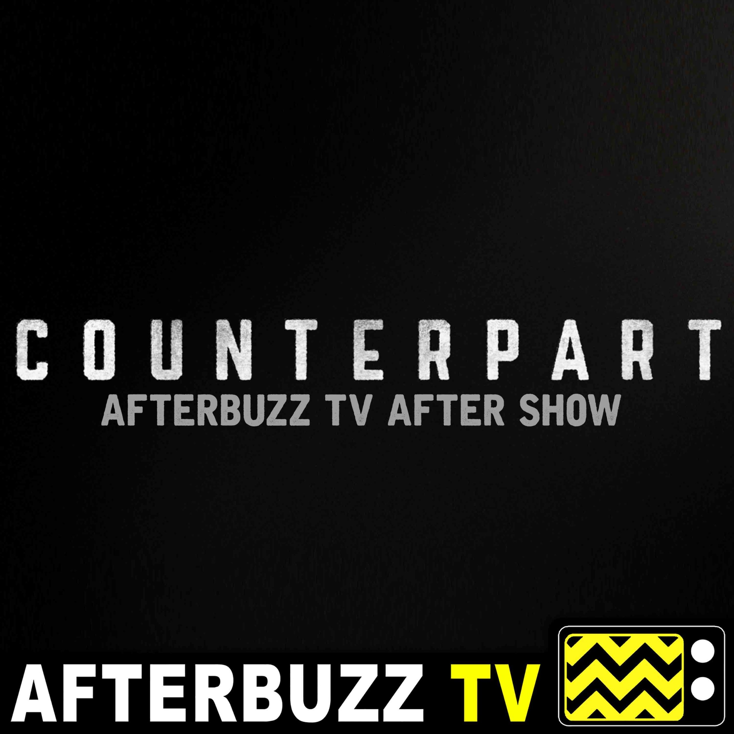 Counterpart S:1 | No Man's Land, Part Two E:10 | AfterBuzz TV AfterShow