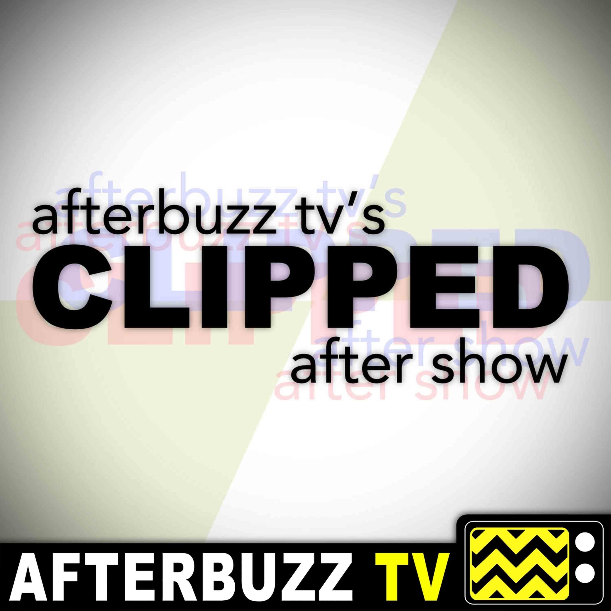 Clipped S:1 | Lauren Lapkus, Ashley Tisdale, Mike Castle, Ryan Pinkston, & Diona Reasonover Guest on Reunion E:10 | AfterBuzz TV AfterShow