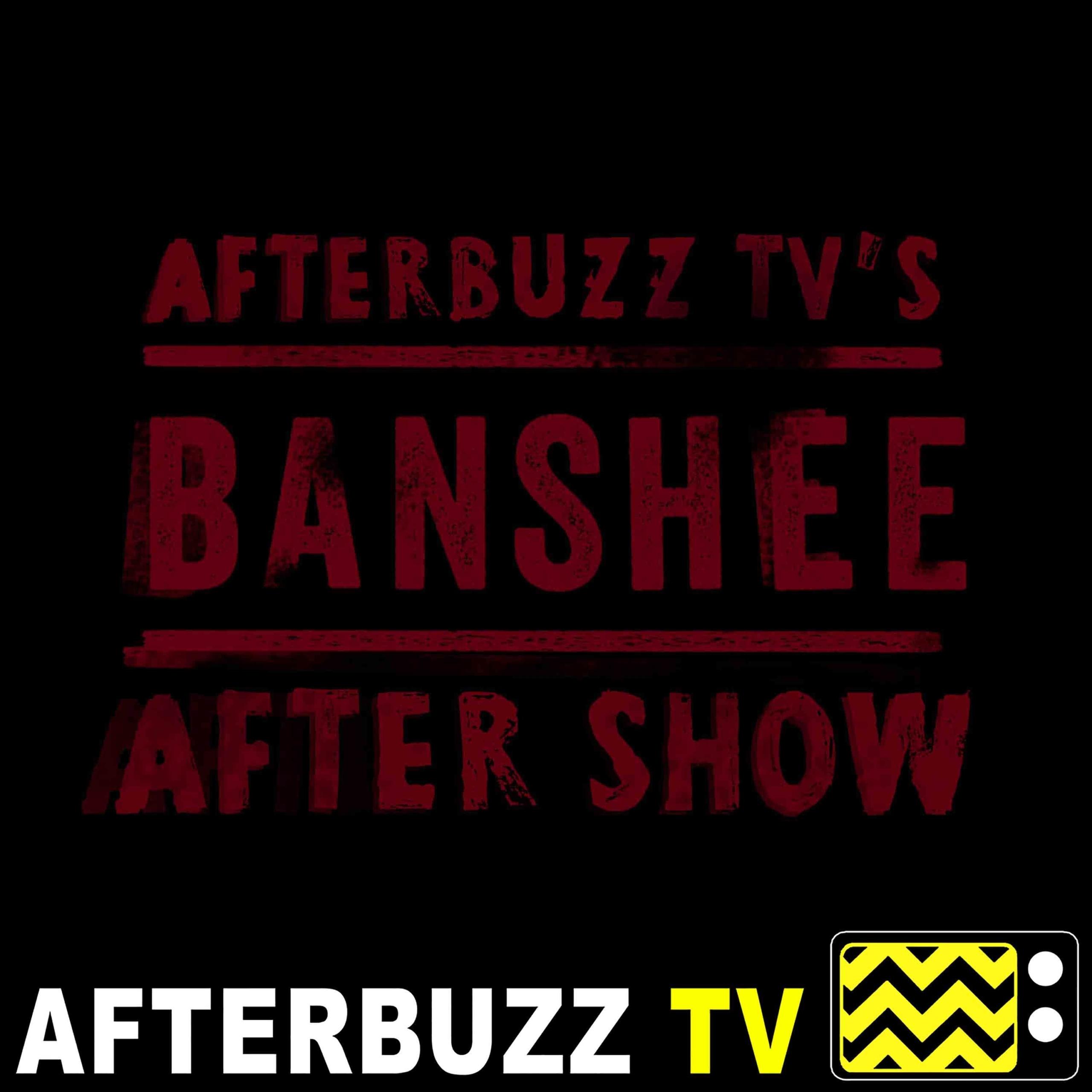 Banshee S:4   Ivana Milicevic, Ana Ayora, Chris Coy & Adam Targum Guest On Requiem E:8   AfterBuzz TV AfterShow