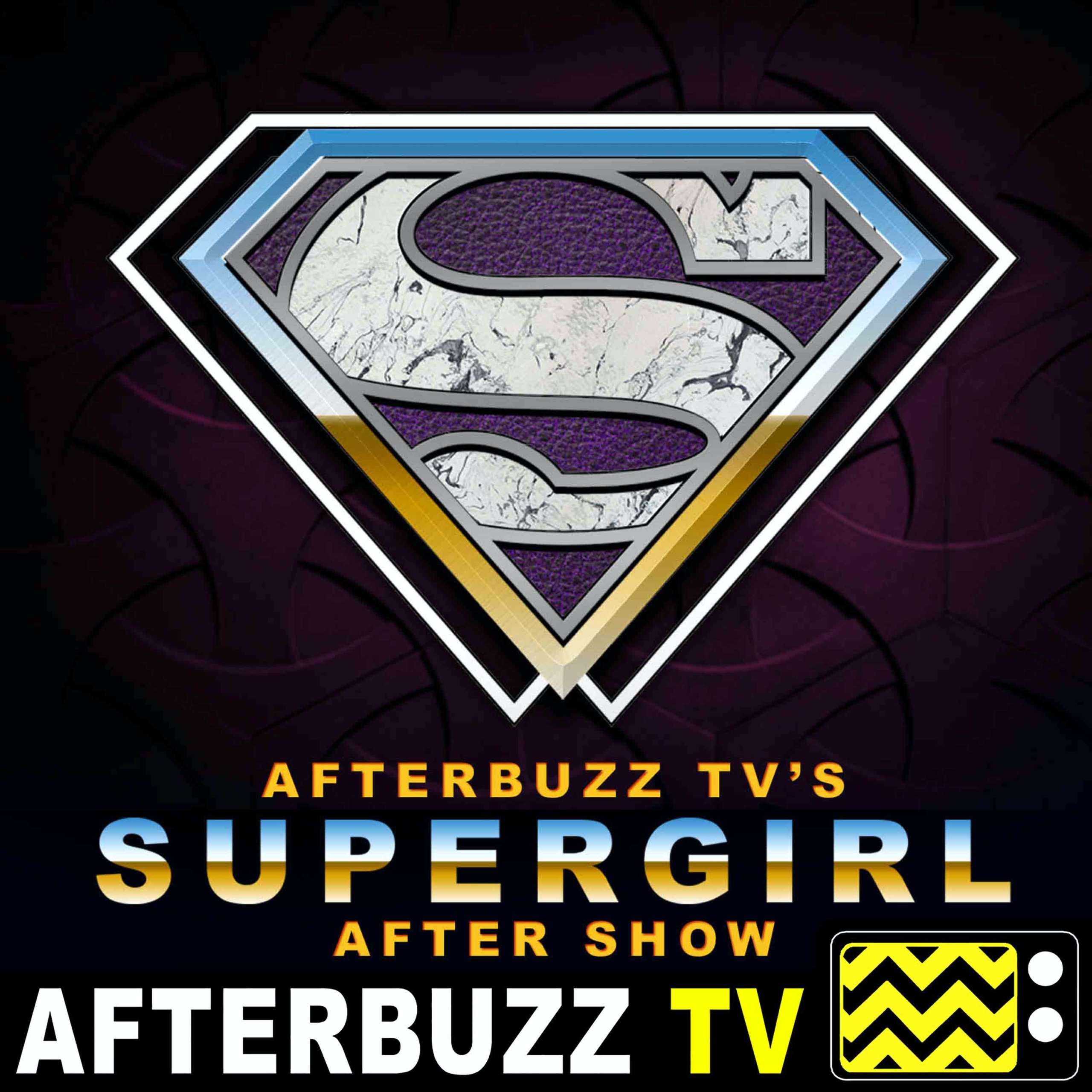 """Supergirl S5 E18 Recap & After Show: """"Oh My G-ds"""""""