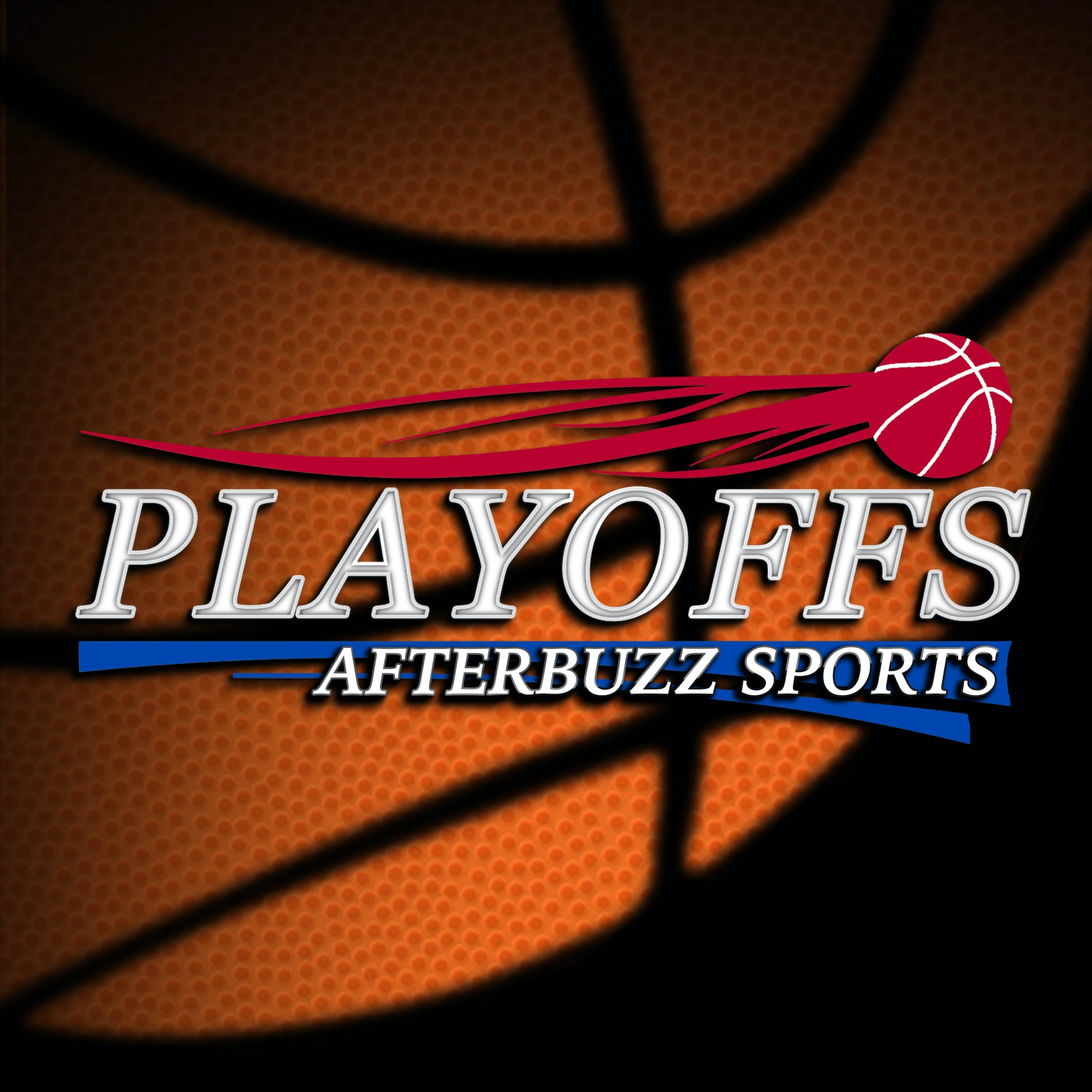 NBA Playoffs Reviews and Discussion - AfterBuzz TV