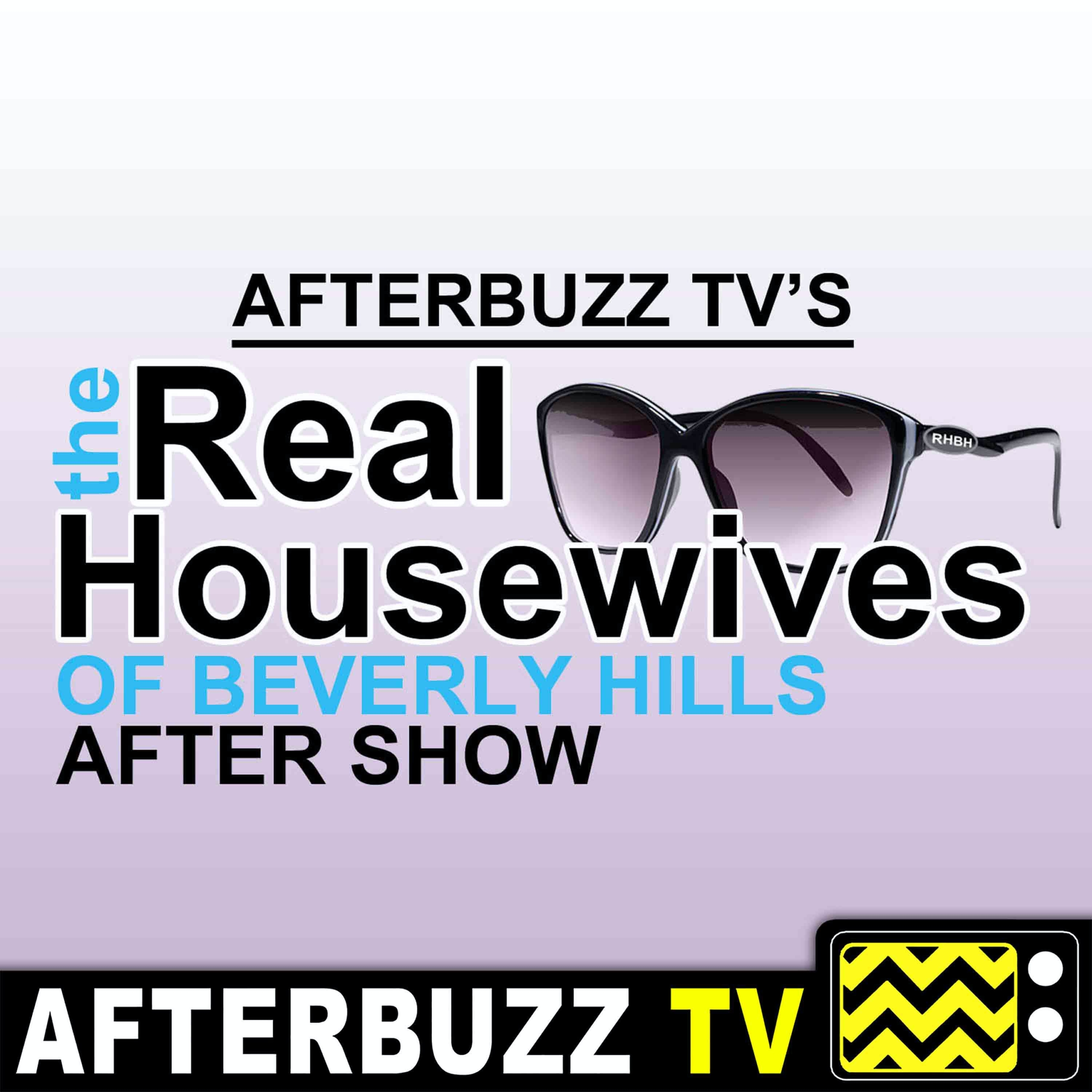 The Real Housewives of Beverly Hills After Show Podcast