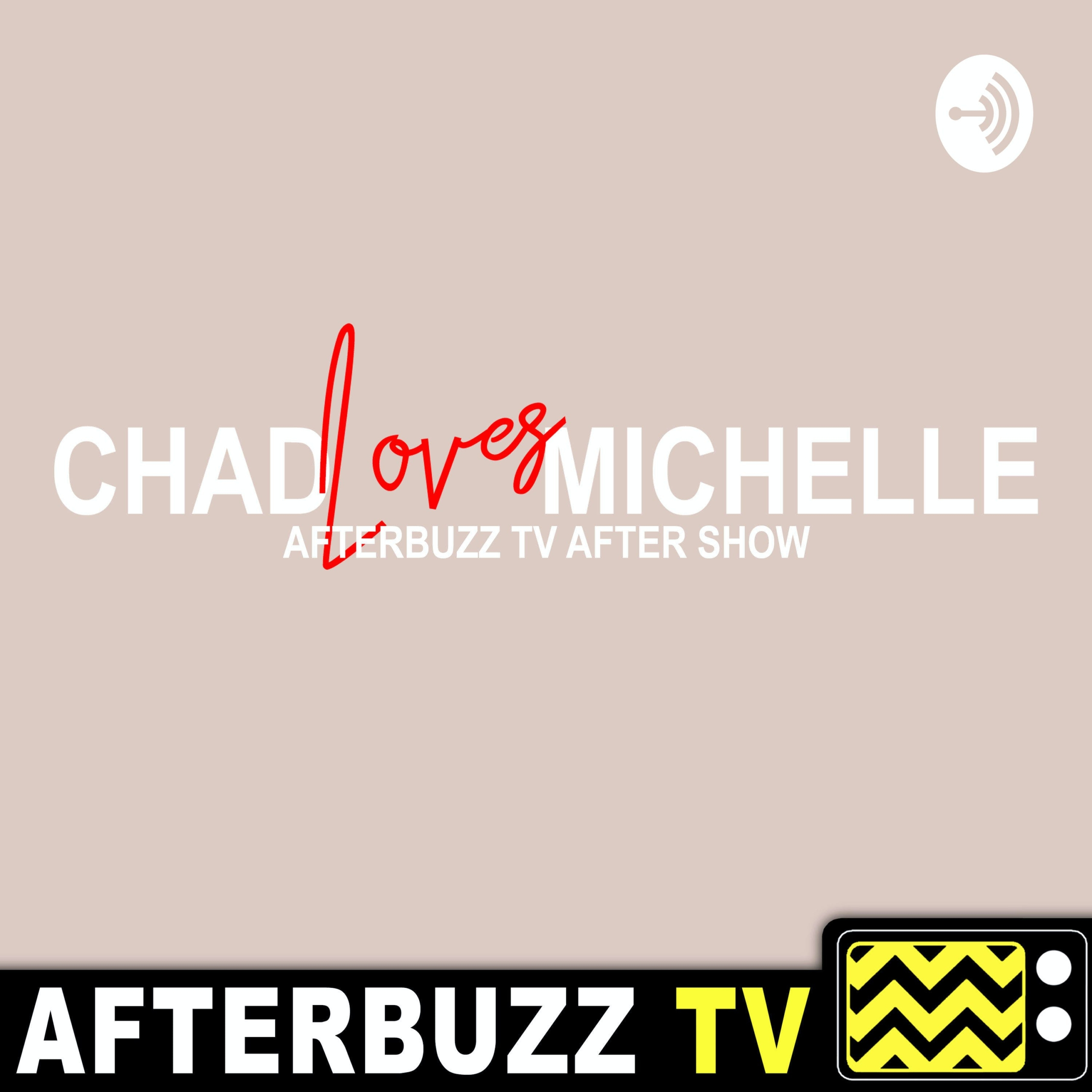 The Chad Loves Michelle Podcast