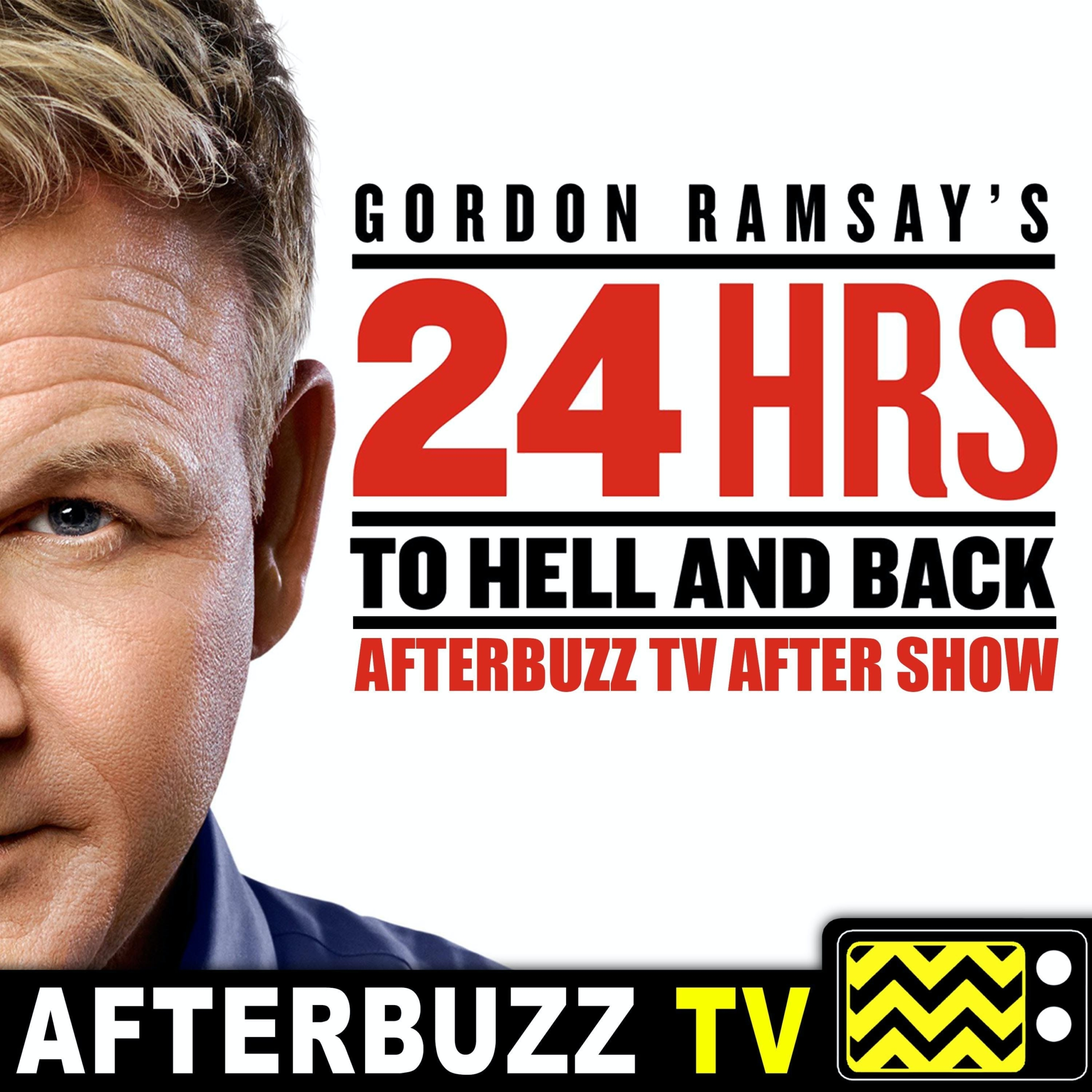 The Gordon Ramsay's 24 Hours To Hell and Back Podcast