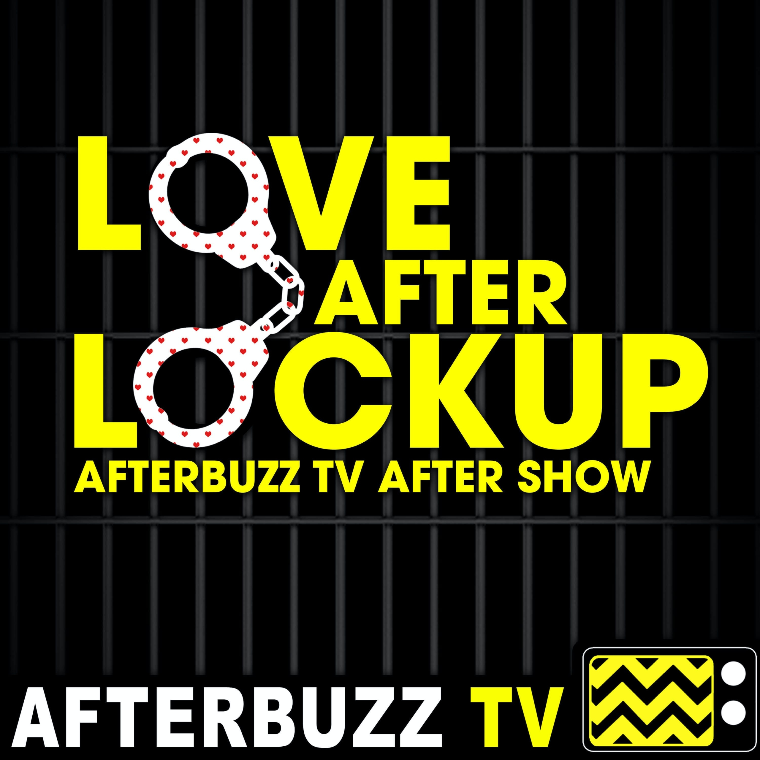 The Love After Lockup After Show Podcast