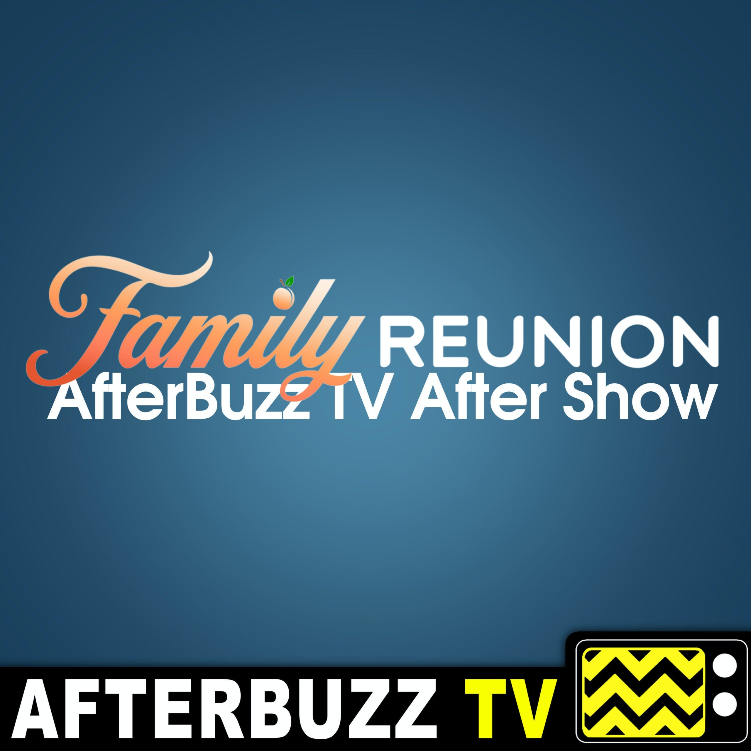 The Family Reunion After Show Podcast